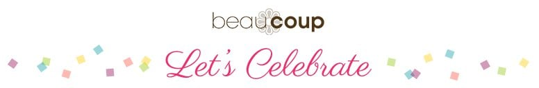 Beau-coup Blog - Let's Celebrate
